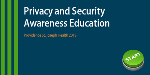 Click to begin your Privacy and Security Education Course (opens in a new browser)